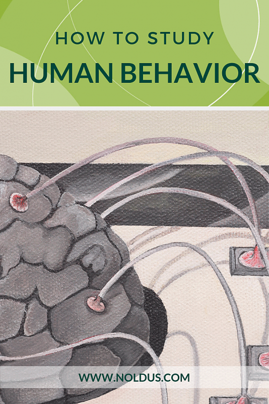 How to study human behavior